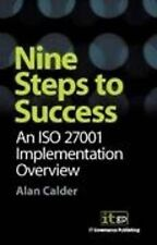 Nine Steps to Success: an ISO 27001 Implementation Overview, Calder, Alan, Very