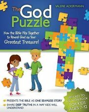 The God Puzzle: How the Bible fits together to reveal God as Your Greatest Treas