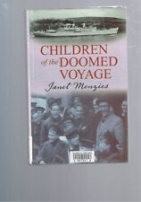 Children of the Doomed Voyage by Janet Menzies (Hardback, 2005)