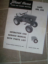 Wheel Horse 606,656 Operation & Service Manual with Parts List - Original Manual