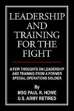 Leadership And Training For The Fight: A Few Thoughts On Leadership And Training