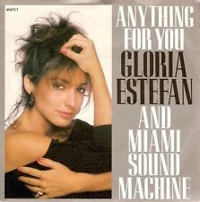 "GLORIA ESTEFAN Anything For You 7"" Single Vinyl Record 45rpm Epic 1988 EX"
