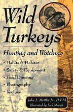 Wild Turkeys: Hunting and Watching-ExLibrary