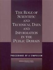 The Role of Scientific and Technical Data and Information in the Public Domain: