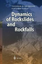 Dynamics of Rockslides and Rockfalls by Gerhard Abele and Theodor H. Erismann...
