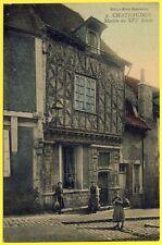 cpa 28 - CHÂTEAUDUN (Eure et Loir) MAISON du XVIe Siècle RUE SAINT LUBIN Animée