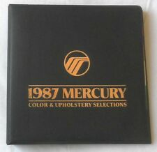 1987  MERCURY COLOR AND UPHOLSTERY  DEALER BOOK ALL MODELS ORIGINAL