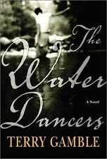 Terry Gamble~THE WATER DANCERS~SIGNED 1ST(2)/DJ~NICE