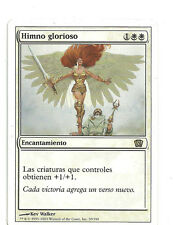 mtg Magic 1x Glorious Anthem ( Himno glorioso )  Eighth Edition GOOD Spanish