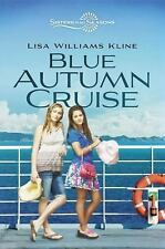 Blue Autumn Cruise by Lisa Williams Kline (2012, Hardcover)