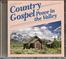 COUNTRY GOSPEL PEACE IN THE VALLEY CD - WINGS IF A DOVE, ROCK OF AGES & MORE