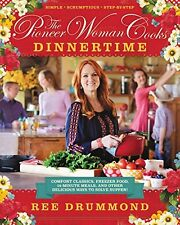 The Pioneer Woman Cooks:Dinnertime:Comfort Class by Ree Drummond (Hardcover) NEW
