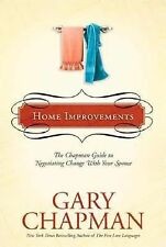 Home Improvements: The Chapman Guide to Negotiating Change with Your Spouse (Cha