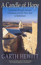A Candle of Hope: A Journey Through Advent, Christmas and the New Year to Bethle
