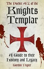 The Pocket A?Z of the Knights Templar: A Guide to Their History and Legacy, Napi
