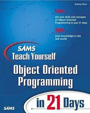 Sams Teach Yourself Object Oriented Programming in 21 Days (Sams Teach Yourself)