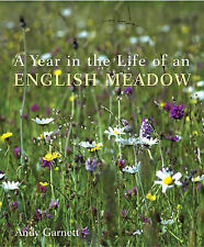 A Year in the Life of an English Meadow by Chris R. Smith, Andy Garnett,...