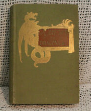 A BROTHER TO DRAGONS and other old time tales antique Amelie Rives Harper bros