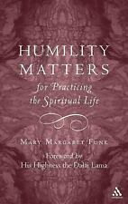 Humility Matters: The Practice of the Spiritual Life