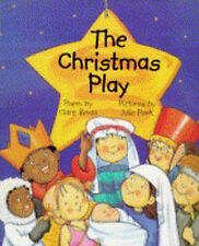 Clare Bevan The Christmas Play Very Good Book