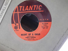 PERCY SLEDGE ON ATLANTIC RECORDS IT TEARS ME UP / HEART OF A CHILD