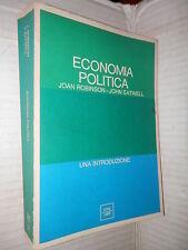 ECONOMIA POLITICA Una introduzione Joan Robinson John Eatwell Etas libri 1974 di
