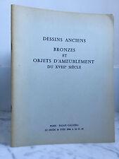 Catalogue de vente Dessins anciens Bronzes et Ameublement du XVIII 16 Juin 1966