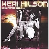Keri Hilson - In a Perfect World... (2009) CD