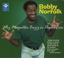 Why Mosquitoes Buzz in People's Ears by Bobby Norfolk (2006, CD) NEW