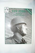 Canadian Tin Lids Canadian Combat Helmets Reference Book