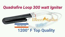 Loop Igniter Upgrade 300 watts for Quadra-Fire Pellet Stoves FITS #SRV7000-462