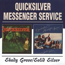 Shady Grove/Solid Silver by Quicksilver Messenger Service (CD, Aug-2004, 2...