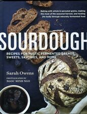 Sourdough: Recipes for Rustic Fermented Breads, Sweets, Savories, and More (Har.