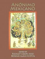 Anonimo Mexicano by Bonnie Glass-Coffin and Richley Crapo (2005, Hardcover)
