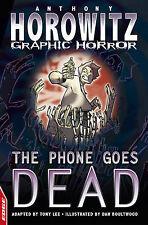 Anthony Horowitz The Phone Goes Dead (EDGE - Horowitz Graphic Horror) Very Good