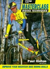 Masterclass Riding Techniques : Improve Your Mountain Bike Riding Skills by...
