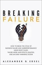 Breaking Failure: How to Break the Cycle of Business Failure and Underperformanc