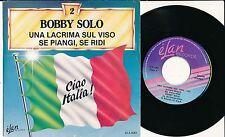 """BOBBY SOLO 45 TOURS 7"""" BELGIUM UNA LACRIMA SUL VISO+"""