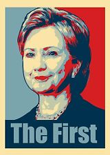 Hillary Clinton The First Political Poster Style Design Refrigerator Magnet New