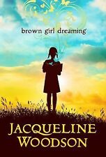 BROWN GIRL DREAMING (9780399252518) - JACQUELINE WOODSON (HARDCOVER) NEW