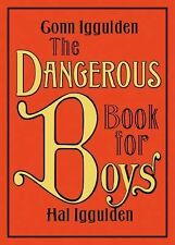 Dangerous Book for Boys by Conn Iggulden and Hal Iggulden (2007, Hardcover)