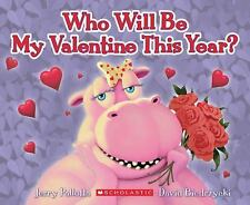 Who Will Be My Valentine This Year?, Jerry Pallotta, Good Book