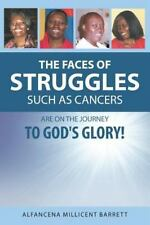 The Faces of Struggles Such as Cancers Are On the Journey to God's-ExLibrary