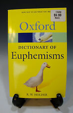 Oxford Dictionary of Euphemisms How Not To Say What You Mean (245)