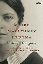 History's Daughter: A Memoir from the Only Child of Terence Macswiney-ExLibrary