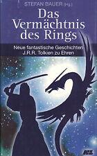 Bauer, Das Vermächtnis des Rings, Neue fantastische Geschichten zu Ehren Tolkien