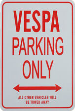 VESPA PARKING ONLY SIGN