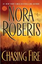 Chasing Fire by Nora Roberts (2011