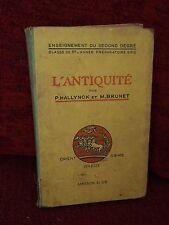 Livre scolaire ancien - L'antiquité Hallynck Brunet - Masson - 6e EPS - 1939