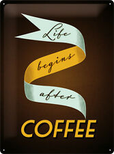 Life begins after Coffee Retro XL Blechschild 30x40 cm Schild 23180 Kaffee Cafe